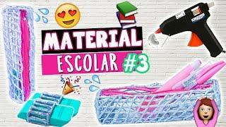 DIY MATERIAL ESCOLAR 2017 #3 USANDO APENAS COLA QUENTE 😮😱📚