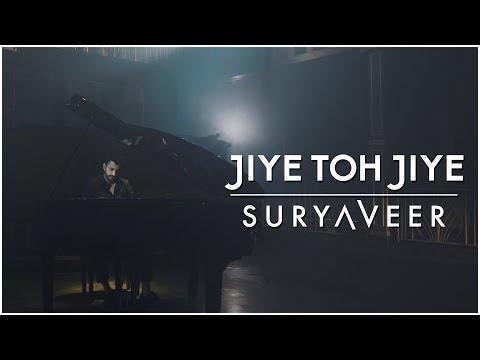 Jiye Toh Jiye | Suryaveer | Saajan