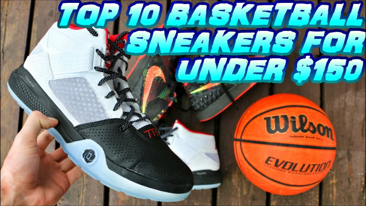10 BASKETBALL SNEAKERS FOR UNDER $150