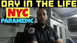 Day in the Life of a NYC Paramedic
