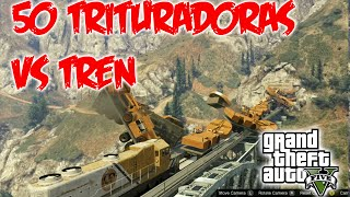 GTA 5 | 50 Trituradoras vs Tren | Increible bug | Reto #7 en GTA V
