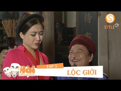 Phim hài tết 2017 | Hài Dân Gian - LỘC GIỜI TẬP 5 | Phim Hài NSND Quốc Anh, Hoàng Yến, Nga Tây (30:11 )