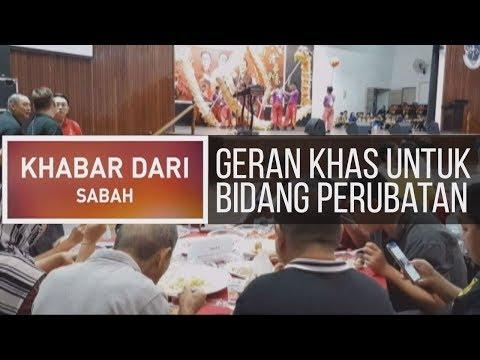 Khabar Dari Sabah: Geran khas untuk bidang perubatan