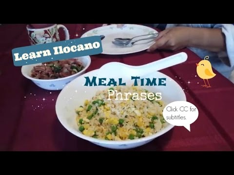 Learn Ilocano: Meal Time Phrases!