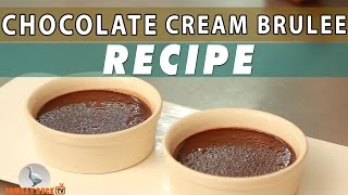 Chocolate Creme Brulee - Recipe - Bombay Duck