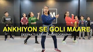 Ankhiyon Se Goli Mare | Dance Cover | Bollywood Dance | Deepak Tulsyan Choreography | G M Dance
