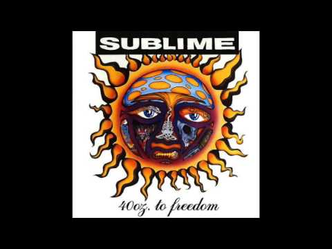 Sublime  Rivers Of Balon  40oz To Freedom