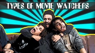 Types Of Movie Watchers | Comedy Vines | Hawks Production