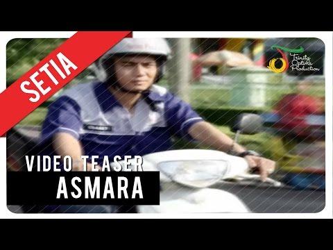 SETIA - ASMARA | VC TEASER