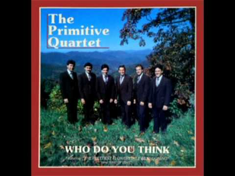 Who Do You Think [1980] - The Primitive Quartet