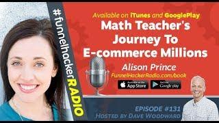 Alison Prince, Math Teacher's Journey To E-commerce Millions