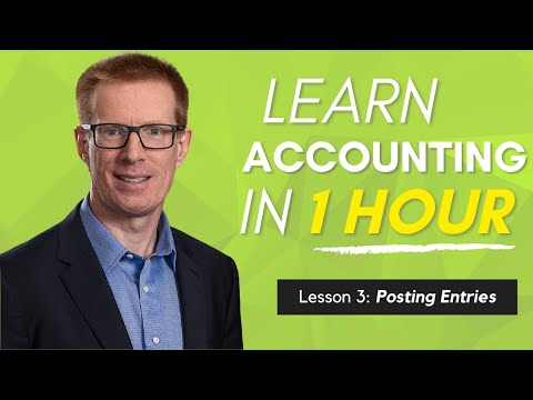Learn Accounting in 1 HOUR Lesson 3: Posting Entries to a Tr