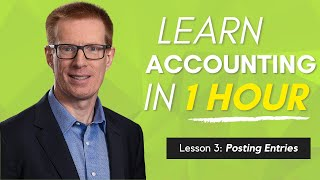 Learn Accounting in 1 HOUR Lesson 3: Posting Entries to a Trial Balance