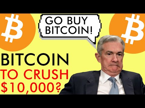 WILL BITCOIN BREAK $10,000 IN MAY 2020? FEDERAL RESERVE MAKES PERFECT BTC AD!