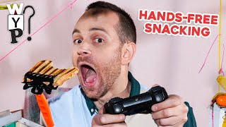 Hands-Free Snacking | What's Your Problem?