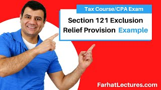 Example: Section 121 Exclusion Relief Provision   Corporate Income Tax   CPA REG   Ch 13 P 4