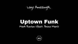 Mark Ronson (feat. Bruno Mars) - Uptown Funk (Lyrics)🎤