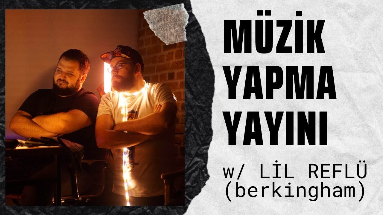 Download NASIL TRAP MÜZİK YAPILMAZ!? w/ LİL REFLÜ (berkingham)
