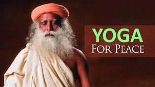 Yoga for Peace - Nadi Shuddhi - Sadhgur