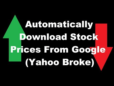 Yahoo Broke, How To Download Google Stock Prices