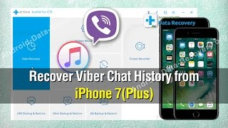 How to Recover Viber Chat History from iPhone 7/7 Plus