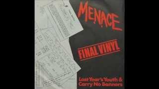 Menace - Last Year