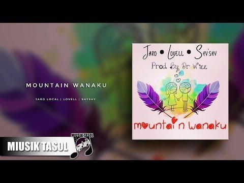 Jaro Local, Lovell & ShyShy - Mountain Wanaku