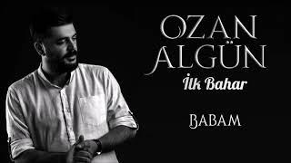 Ozan Algun - Babam Resimi