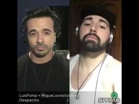 Despacito - Luís Fonsi ft Miguel Bolaños (smule)