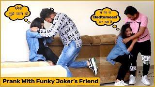 Prank With Funky Joker's (Ayan) Friend Ft. Funky Joker | Desi Prankster