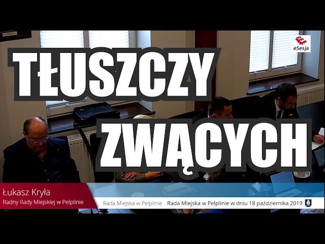 Uchwała Rady w Pelplinie - dot. zakładu Tłuszczy ZWĄCYCH? - 18.10.2019
