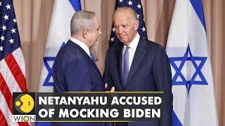 Israel's former PM Netanyahu appears to mock Biden | Latest World English News | WION