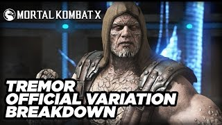 Tremor Official Variation Breakdown - Mortal Kombat X
