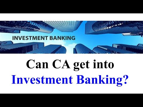 Can Chartered Accountants get into Investment Banking