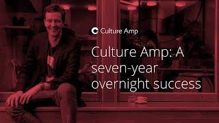 Culture Amp: A seven-year overnight success