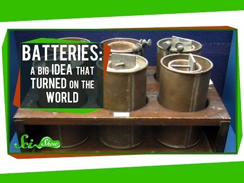 Batteries: A Big Idea That Turned on the World