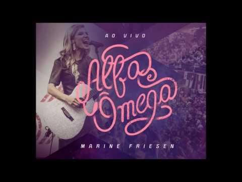 MARINE FRIESEN ALFA E ÔMEGA CD COMPLETO