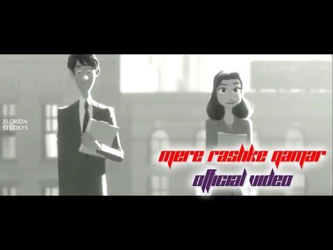 Mere Rashke Qamar Tu Ne Pehli Nazar Official Video HD