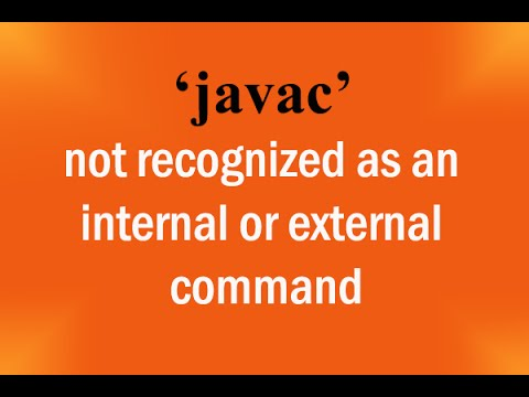 HOW TO FIX - javac is not recognized as an internal or external