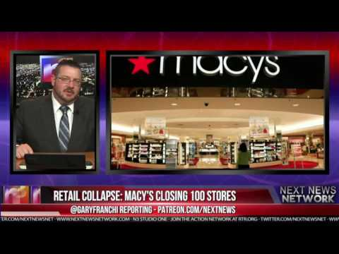 RETAIL COLLAPSE: MACY'S CLOSING 100 STORES