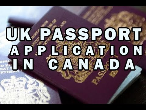 UK PASSPORT APPLICATION IN CANADA