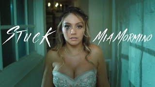 "Mia Mormino - ""Stuck"" (Official Music Video)"