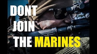 Top 5 REASONS PEOPLE DON'T JOIN THE MARINE CORPS