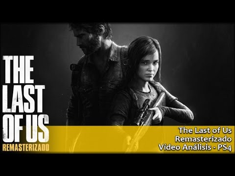 The Last of Us Remasterizado | Análisis español GameProTV