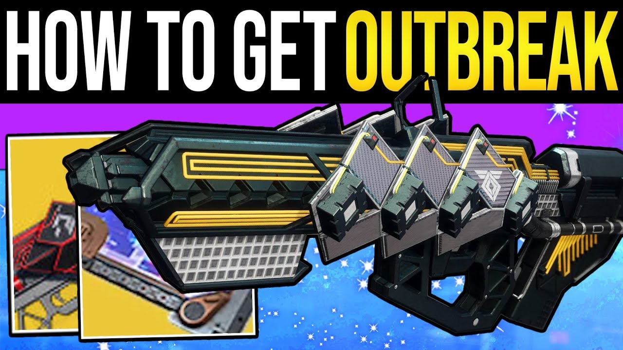 Destiny 2 Guide - How to Unlock The Outbreak Perfected Exotic Weapon