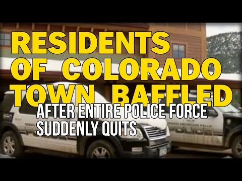 RESIDENTS OF COLORADO TOWN BAFFLED AFTER ENTIRE POLICE FORCE SUDDENLY QUITS