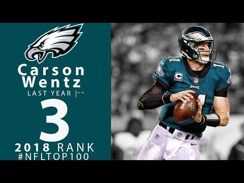 #3: Carson Wentz (QB, Eagles) | Top 100 Players of 2018 | NFL