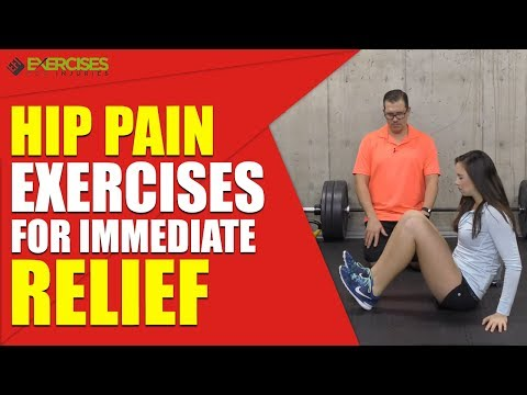Hip Pain Exercises for Immediate Relief