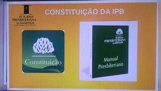 EBD PRESBITERIANISMO - CONSTITUIÇÃO