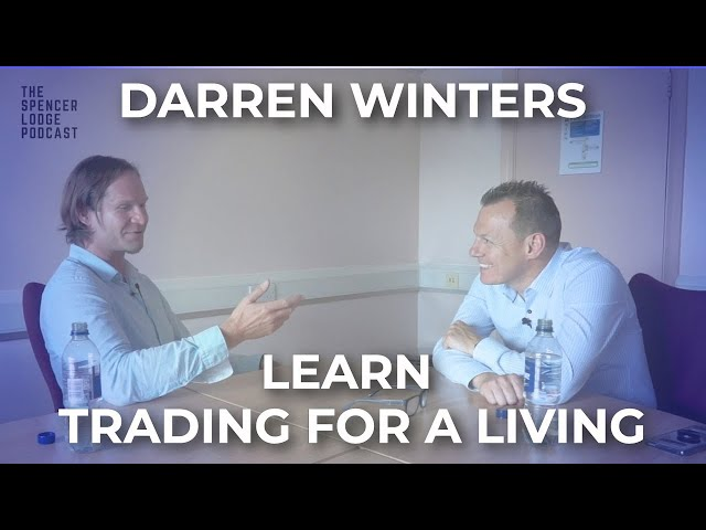 The Secrets Behind Trading For A Living With Darren Winters
